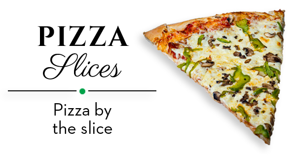 Paradiso Pizza & Subs - Pizza by the slice!
